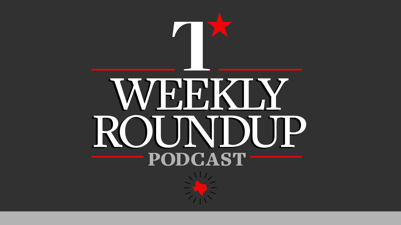 https://thetexan.news/wp-content/uploads/2020/09/TheTexan-WeeklyRoundupPodcast-01-1280x720.png